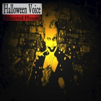 Halloween Voice | Haunted House