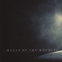 Halls of the Machine | Atmospheres for Lovers and Sleepers