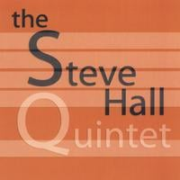 Steve Hall | The Steve Hall Quintet