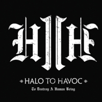 Halo to Havoc | To Destroy a Human Being