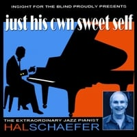 Hal Schaefer | Just His Own Sweet Self
