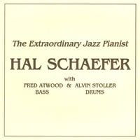 Hal Schaefer | The Extraordinary Jazz Pianist