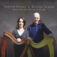 Gráinne Hambly & William Jackson | Music from Ireland and Scotland