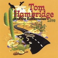 Tom Hambridge | Tom Hambridge And The Rattlesnakes-Live