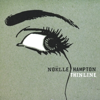 Noëlle Hampton | Thin Line