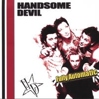 Handsome Devil | Fully Automatic