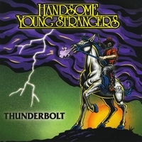 Handsome Young Strangers | Thunderbolt (Maxi Single)