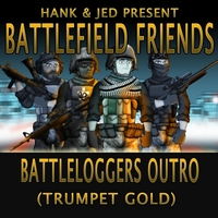 Hank and Jed & Battlefield Friends | Battleloggers Outro (Trumpet Gold)