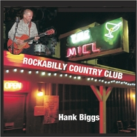 Hank Biggs | Rockabilly Country Club