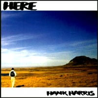 Hank Harris | Here