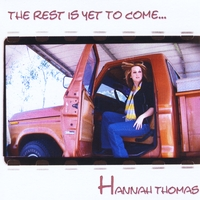 Hannah Thomas | The Rest Is Yet To Come