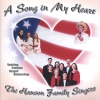 The Hanson Family Singers | A Song in My Heart