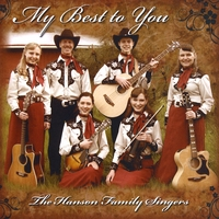 The Hanson Family Singers | My Best to You