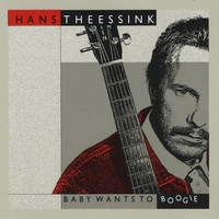 Hans Theessink | Baby Wants To Boogie