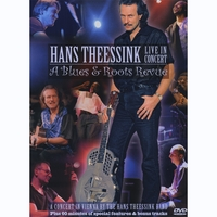 "Hans Theessink | DVD: Live In Concert ""A Blues & Roots Revue"""