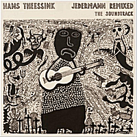 Hans Theessink | Jedermann Remixed - The Soundtrack