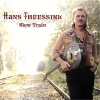 Hans Theessink | Slow Train