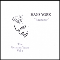 Hans York | Hazzazar (The German Years Vol1)
