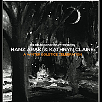 Hanz Araki & Kathryn Claire | A Winter Solstice Celebration