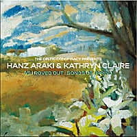 Hanz Araki & Kathryn Claire | As I Roved Out: Songs of Spring