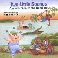 Hap Palmer | Two Little Sounds - Fun with Phonics and Numbers