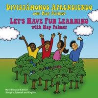 Hap Palmer | Divirtámonos Aprendiendo / Let's Have Fun Learning