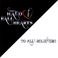 Hard Fall Hearts | To All Believers