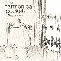 The Harmonica Pocket | Mary Macaroni - An Acoustic Children's Album