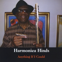 Harmonica Hinds | Anything if I could