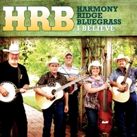 Harmony Ridge Bluegrass | I Believe
