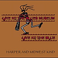 Harper and Midwest Kind | Live At the Blues Museum