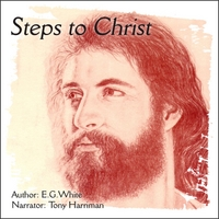 Tony Harriman | Steps to Christ