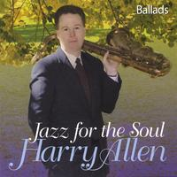 Harry Allen | Jazz For The Soul