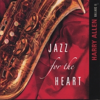 Harry Allen | Jazz for the Heart