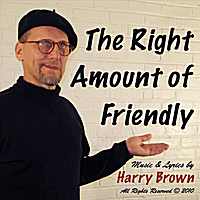 Harry Brown | The Right Amount of Friendly