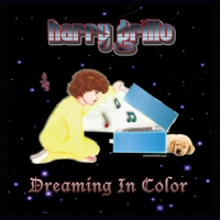 Harry Grillo | Dreaming in Color