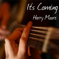 Harry Moore | It's Coming