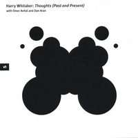 Harry Whitaker | Thoughts (Past and Present)
