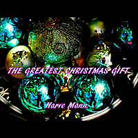 Harve Mann | The Greatest Christmas Gift