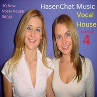 Hasenchat Music | Vocal House: Episode 4