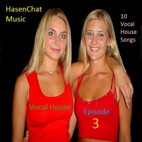 Hasenchat Music | Vocal House: Episode 3