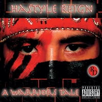 Hastyle Reign | Hastyle Reign a Warriors Tale (Redddott Productions Presents )