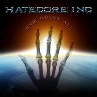 Hatecore Inc | Rise Above All