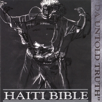 "Hate 'Eye' | Haiti Bible ""Da Untold Truth"""