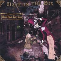 Hate in the Box | Razorblade Fairytales