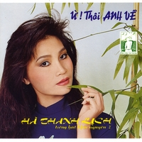 Ha Thanh Lich [The Elegant Greenish River] | U! Thoi Anh Ve [ Yeah! You Can Go Bach Home ]