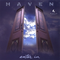 Haven | Enter In