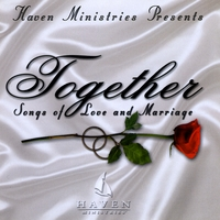 Haven | Together -Songs of Love and Marriage