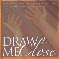 Haven | Draw Me Close