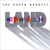 The Haven Quartet | Land of Pure Delight
